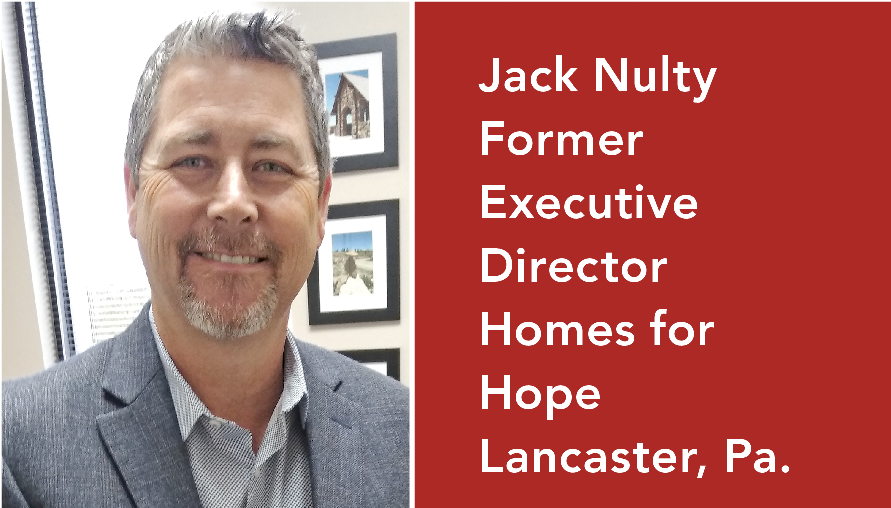 Jack Nulty is the former executive director of nonprofit Homes for Hope-microfinance